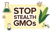 Stop Stealth GMOs